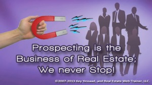 Prospect for Business at Maximum One Realtors