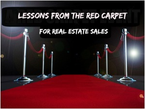 Lessons from the Red Carpet